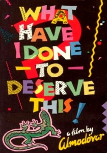 Que he hecho yo para merecer esto (1984) 6