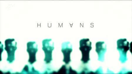 Humans_Series_Intertitle